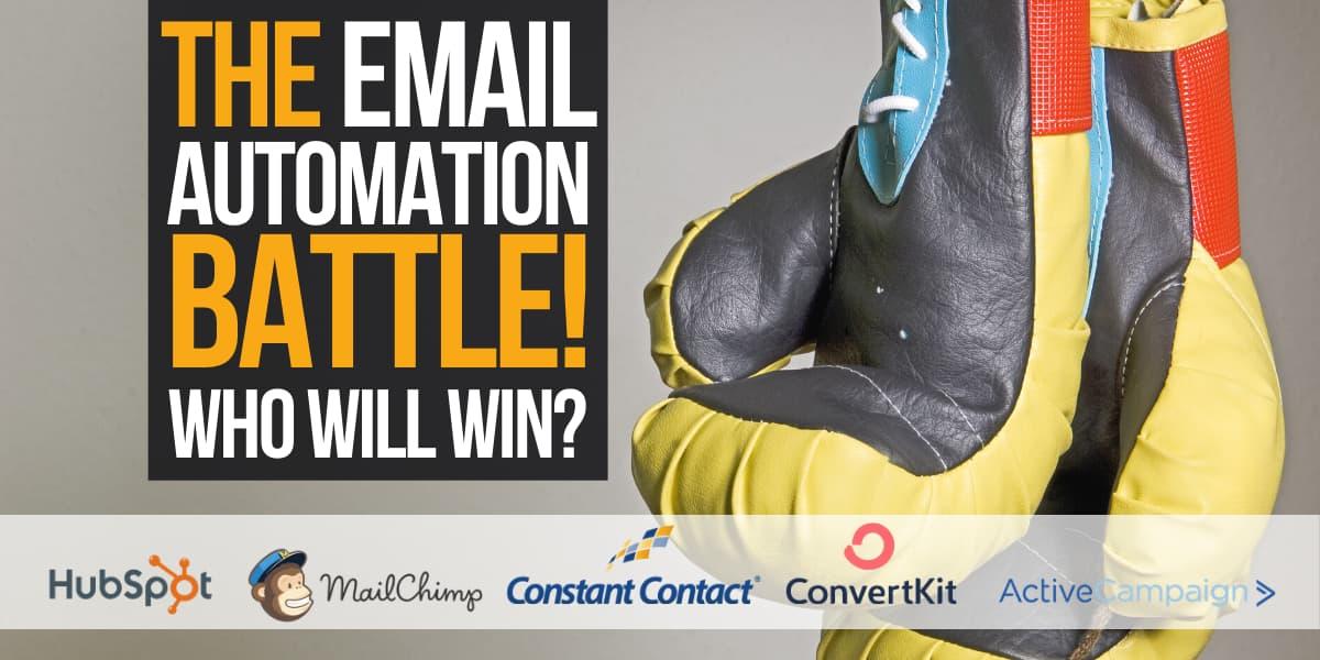 Email Automation battle: Mailchimp vs Constant Contact vs ConvertKit Vs ActiveCampaign Vs Hubspot